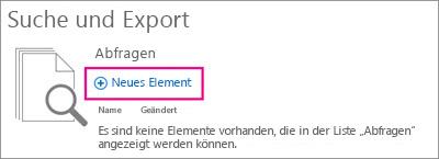 Suchen und Exportieren mit hervorgehobener Option für neues Element