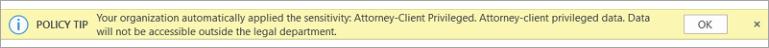 Στιγμιότυπο οθόνης μιας συμβουλής πολιτικής για μια ετικέτα ευαισθησίας που εφαρμόζεται αυτόματα