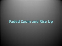 Custom animation effects: faded zoom and rise up