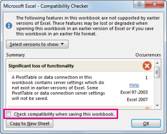 Compatibility Checker showing Check compatibility when saving this workbook