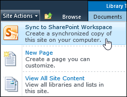 Sync to SharePoint Workspace option on the Site Actions menu