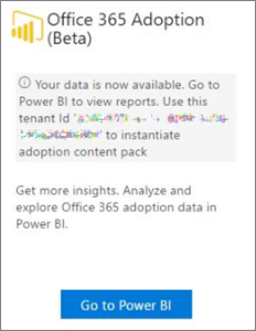 Chose Go to Power BI on the Office 365 Adoption card