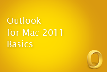 Outlook for Mac 2011 Basics