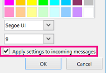 'Screenshot of section of change font window with Apply settings to incoming messages selected'