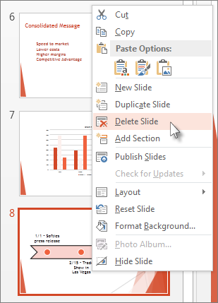 Right-click a slide thumbnail in PowerPoint, and then click Delete Slide.