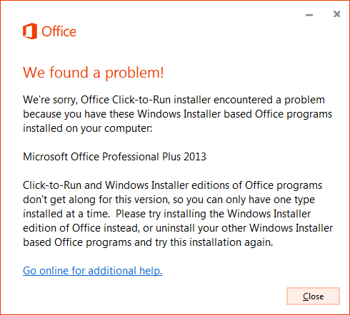 Office installed with Click-to-Run and Windows Installer on same