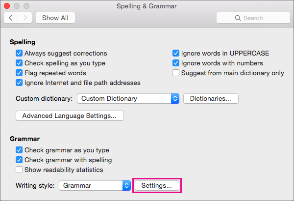 In Spelling & Grammar, click Settings to select the categories of grammar issues that Word checks for.
