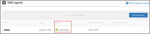You want to see a status of Connected for your SIEM agent