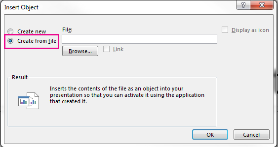 "The Insert Object dialog box with the ""Create from file"" option selected"