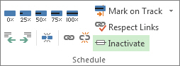 Inactivate button in the Schedule group of the Task tab.