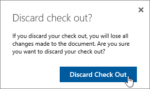 Discard check in confirmation dialog box with Discard button highlighted
