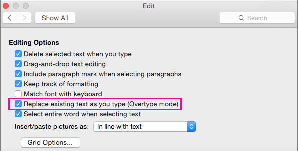 Replace existing text as you type (Overtype mode) is highlighted in the Word Preferences Edit dialog box.