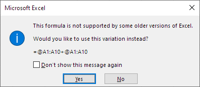 A dialog asking whether you would prefer the fromula =@A1:A10 + @A1:A10 instead.