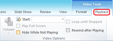The Playback tab on the PowerPoint ribbon has options for choosing how to play a video.