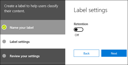 Label settings page with retention turned off