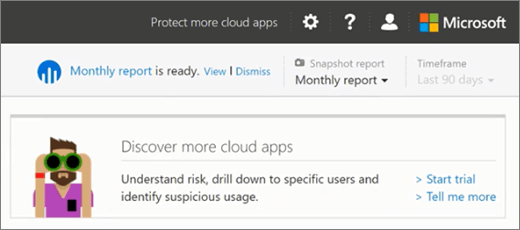 Screenshot shows the Discover more cloud apps section in the Productivity App Discovery dashboard  of the Office 365 Security & Compliance Center. Select Tell me more or Start trial to learn more about the full Cloud App Security option.