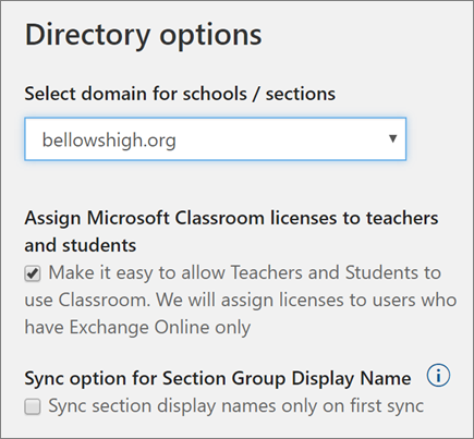 Screenshot of domain selection for the sync profile, and checkboxes to assign Microsoft Classroom licenses and Section Group Display Name in School Data Sync