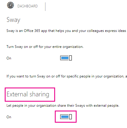 "For the ""External sharing"" setting, set the toggle to On or Off, as appropriate for your situation."