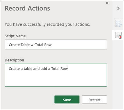 When you finish recording an Office Script, you'll be prompted to enter a script name and description.