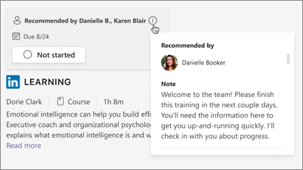 Hover over the recommendation card to see who recommended the learning and a note about the learning