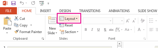 The Layout option is on the Home tab.
