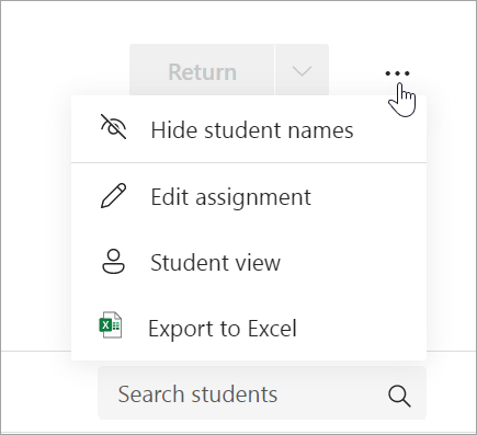More options dropdown with options to Hide student names, Edit assignment, Student view, and Delete assignment displayed.