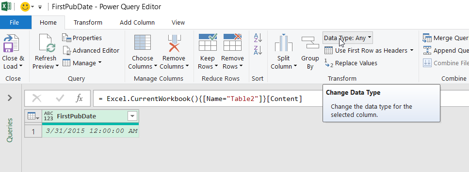 Mouse over the Data Type command in the Transform group on the Home tab of the Power Query Editor ribbon.