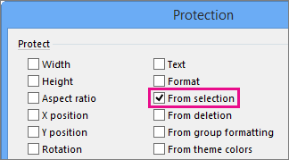 From selection in the Protection dialog box in Visio 2016