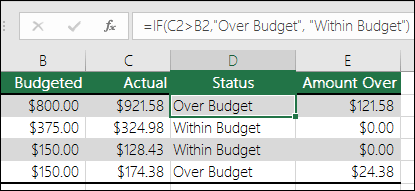 "Formula in cell D2 is =IF(C2>B2,""Over Budget"",""Within Budget"")"