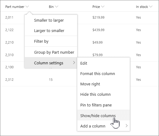 click the down arrow on any list heading, select column settings, then show/hide columns