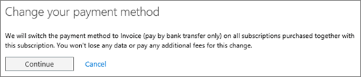 The notice that displays when you switch from credit card or bank account to invoice payment.