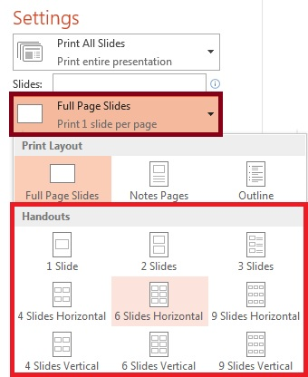 In the Print pane, click Full Page Slides, and select the layout you want from the list of Handouts.