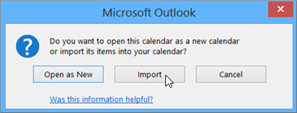 Choose Import when asked to open it as a new calendar or for import.