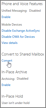 Screenshot: Click Convert to convert a mailbox to a shared mailbox
