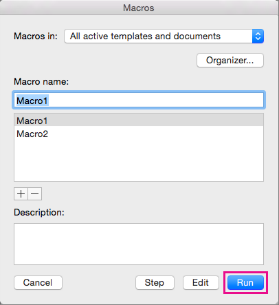 After selecting a macro under Macro name, click Run to run it.