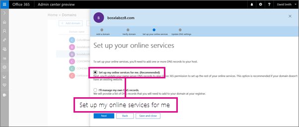 Choose to have O365 manage your online services