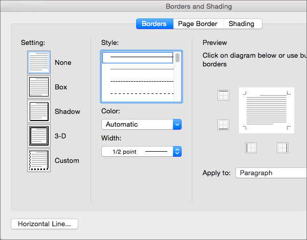 Customize borders in the Borders and Shading dialog box.