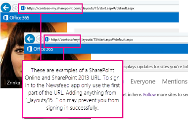 Examples of URLs for SharePoint Online and SharePoint 2013 with callout identifying first part of URL needed for sign in to the app