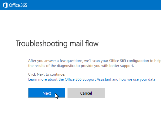 Screenshot of the beginning of the mail flow troubleshooter with the Next button selected.