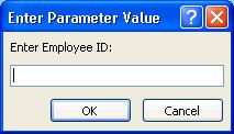 "Shows an example of an expected Enter Parameter Value dialog box, with an identifier labeled ""Enter Employee ID"", a field in which to enter a value, and  OK and Cancel buttons."