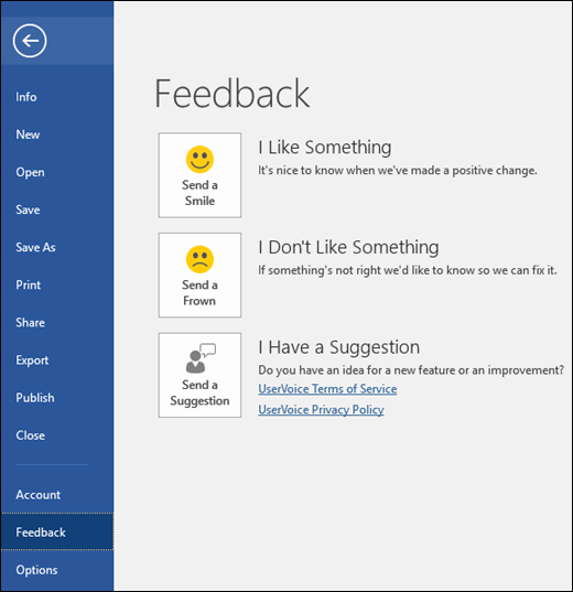 Click File > Feedback to offer comments or suggestions about Microsoft Word