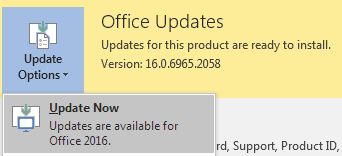 For the latest version of Office 2016, click Update Options and then Update Now.