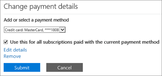 The Change payment details pane when a subscription is paid for by credit card or bank account.