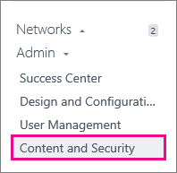 Screen shot of the Yammer Admin menu - Network Migration is under Content and Security