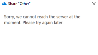 Sorry, we're unable to reach the server right now Please try again later OneDrive Sync Client