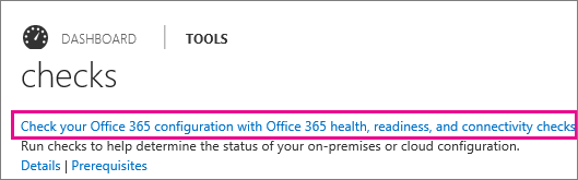 Office 365 Admin center health, rediness, connectivity check