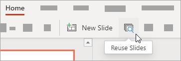 Click Reuse Slides