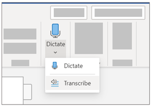 Image showing the Dictate dropdown and the Transcribe selection.