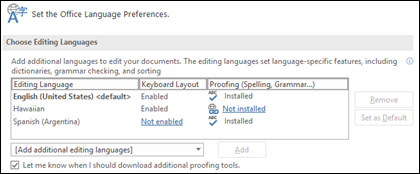 The dialog box where you can add, select, or remove the language Office uses for editing and proofing tools.