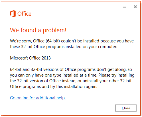 Office (64-bit) couldn't be installed because you have 32-bit programs installed error message